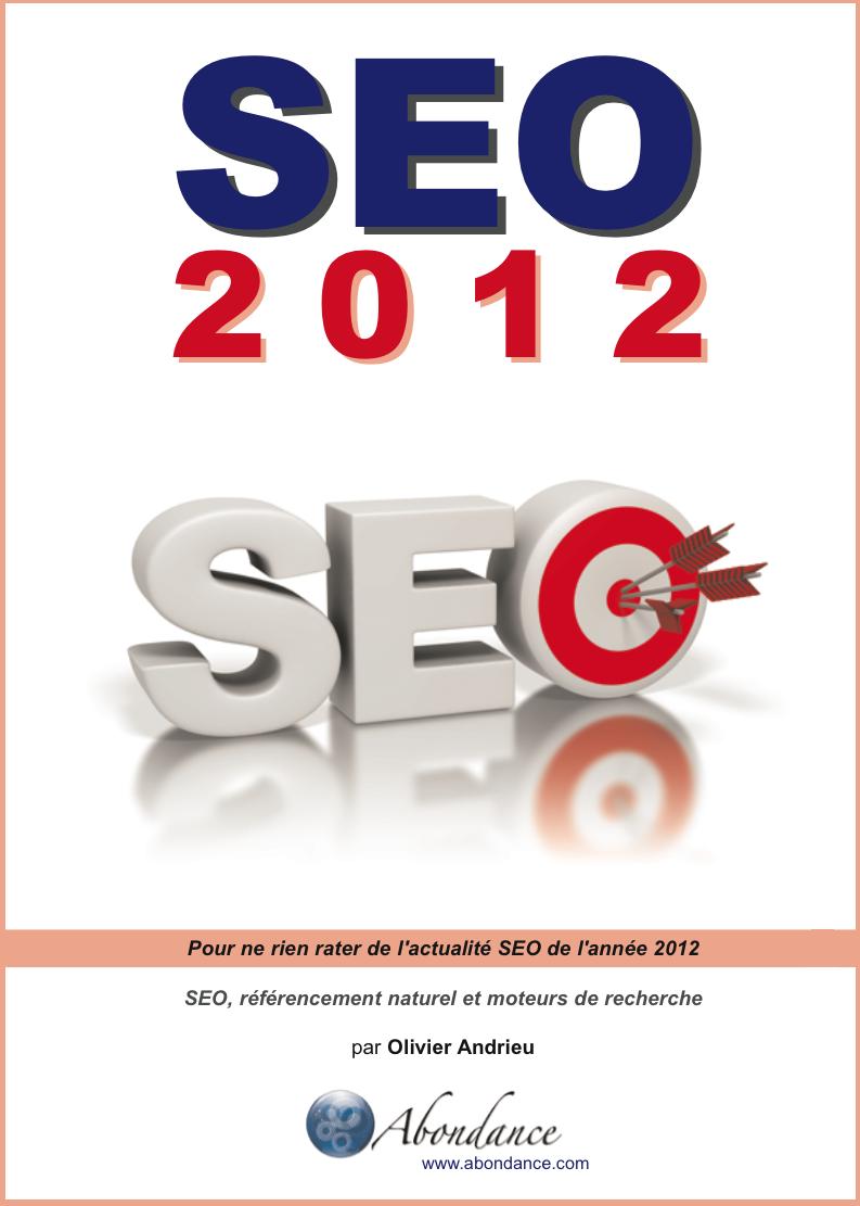 SEO 2012 : pour ne rien rater de ce qui a fait l'actualité SEO en 2012