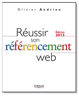 reussir son referencement web, edition 2013