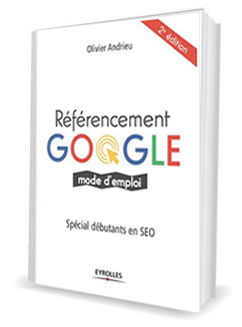 Referencement Google Mode d'emploi