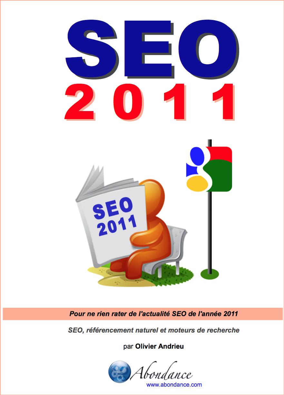 SEO 2011 : pour ne rien rater de l'actu SEO en 2011