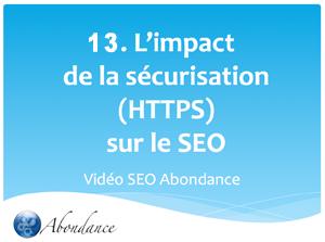 Video N°13 : L'impact de la sécurisatoin (HTTPS) sur le SEO