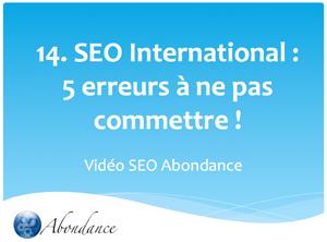 Video 14 : SEO International : 5 erreurs à ne pas commettre !