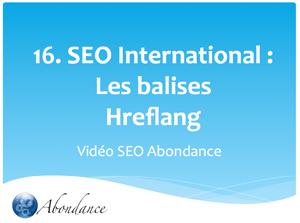 Video N°16 : SEO International : la balise Hreflang