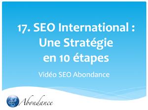 Video N°17 : SEO International : Une stratégie en 10 étapes