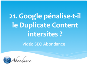 Google pénalise-t-il le contenu dupliqué intersites ?