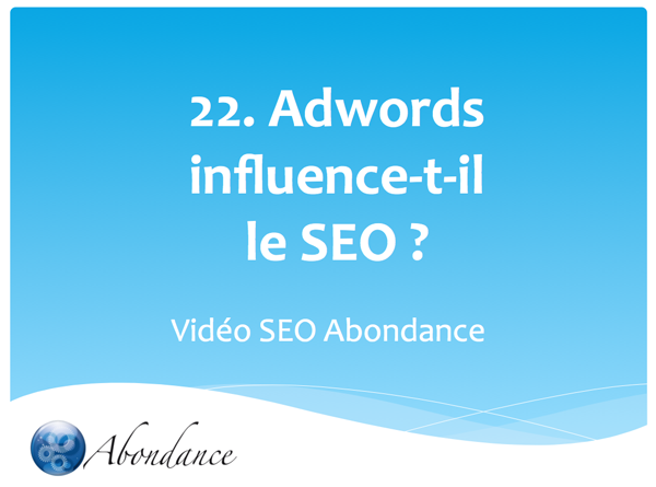 Adwords influence-t-il le SEO ?