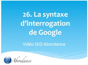 La syntaxe avancée d'interrogation de Google