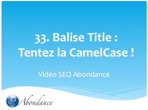 Balise Title : Tentez la CamelCase !