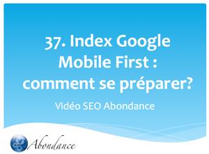 L'Index Mobile First de Google, Comment s'y Préparer ?