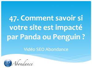 Comment savoir si votre site est impacté par Panda ou Penguin ?
