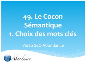 Le Cocon Sémantique : 1. Introduction et choix des mots clés