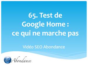 Test Google Home. 3e partie : ce qui marche moins bien...