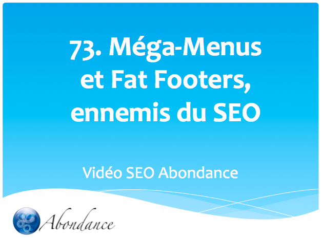 Méga-Menus et Fat Footers, Ennemis du SEO !