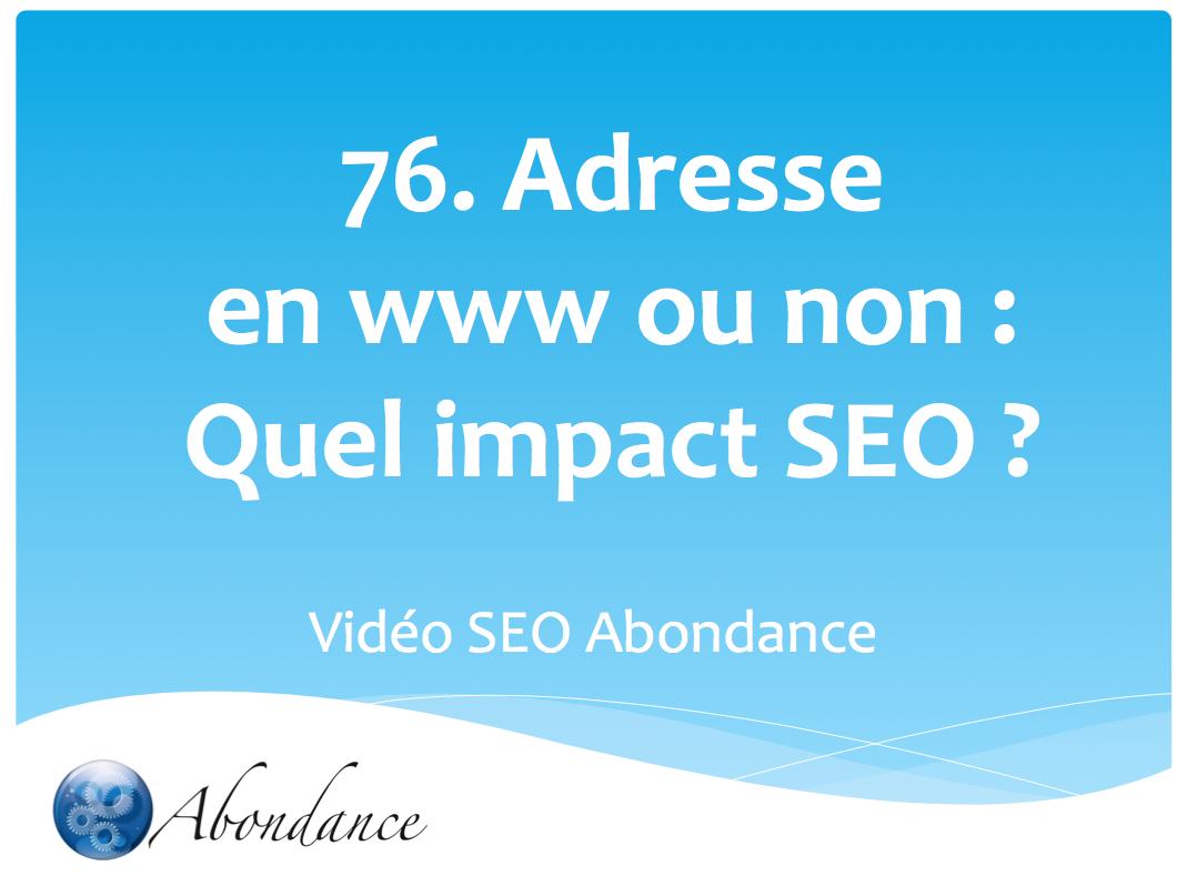 L'adresse de votre site web : Avec ou sans WWW ?