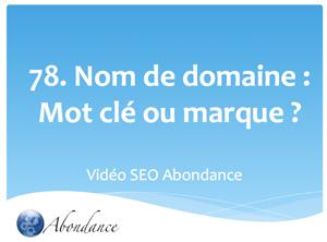Nom de Domaine : Mot-Clé ou Marque ?