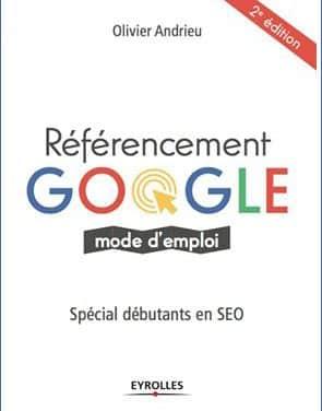 Référencement Google Mode d'Emploi (le livre)