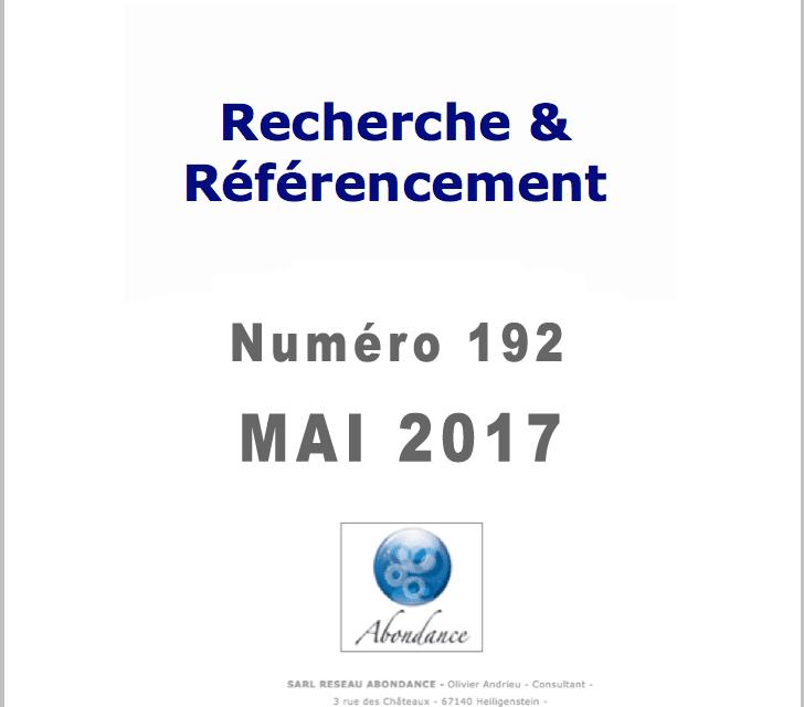 Recherche et Référencement : le Numéro 192 de Mai 2017 est Paru !