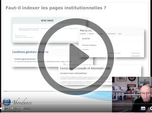 Faut-il indexer les pages institutionnelles ? Vidéo SEO