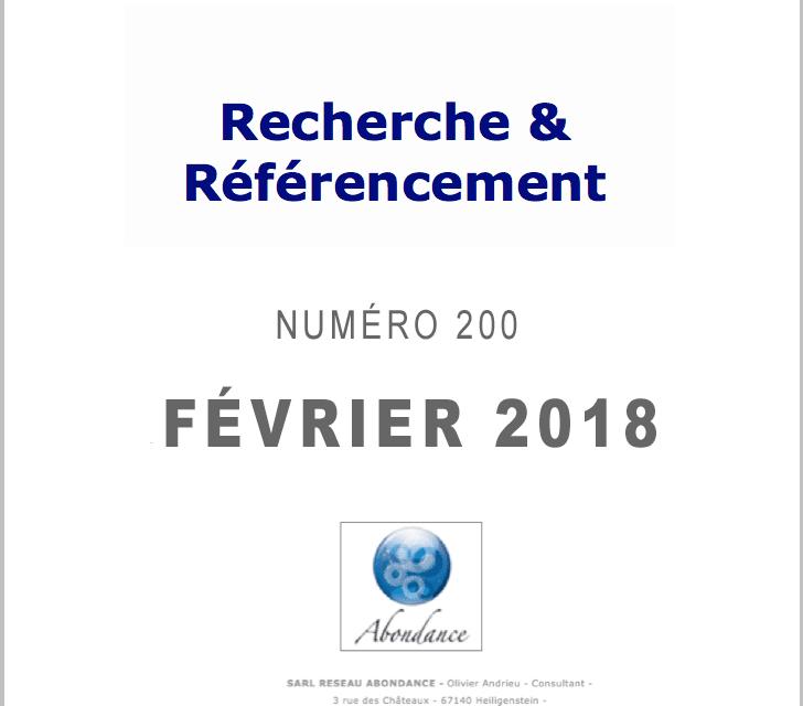 Recherche et Référencement : le Numéro 200 de Février 2018 est Paru !