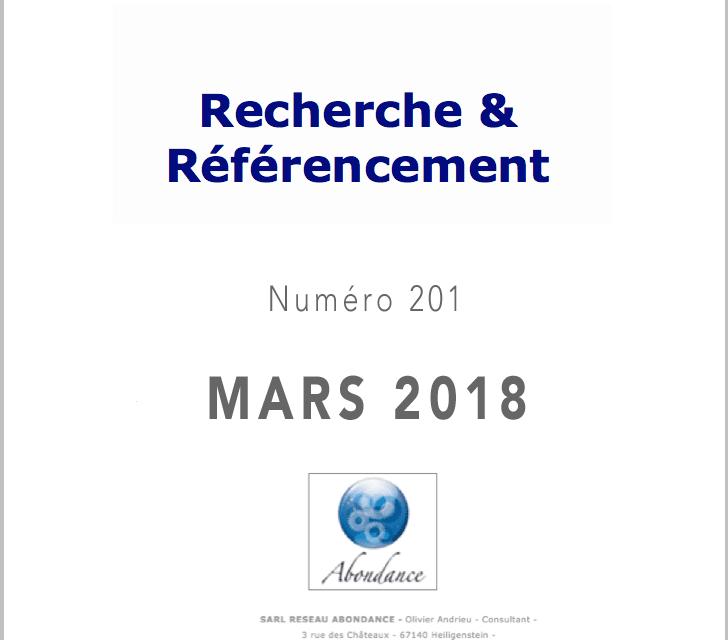 Recherche et Référencement : le Numéro 201 de Mars 2018 est Paru !