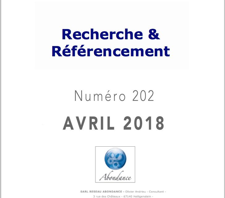 Recherche et Référencement : le Numéro 202 d'Avril 2018 est Paru !