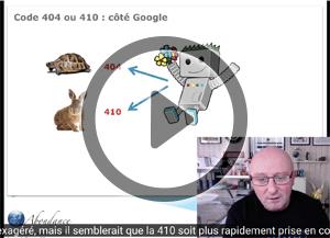 Code 404 ou 410 : lequel choisir ? Vidéo SEO