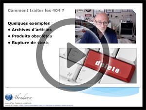 Comment traiter les erreurs 404 ? Vidéo SEO