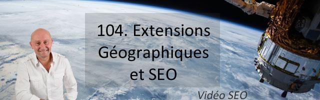 Extensions géographiques et SEO – Vidéo SEO
