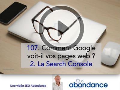 Comment Google voit-il vos pages web (2ème partie : la Search Console) - Vidéo SEO