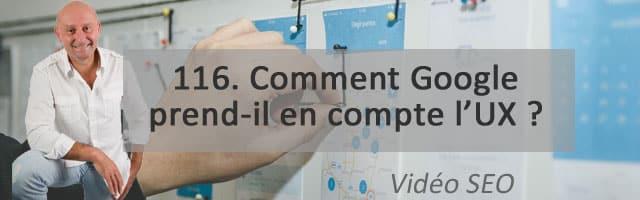 Comment Google prend-il en compte l'UX ? Vidéo SEO numéro 116