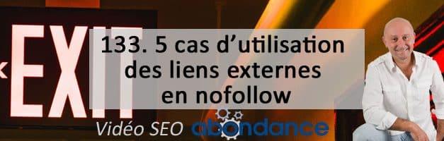 5 cas d'utilisation des liens externes en nofollow – Vidéo SEO numéro 133