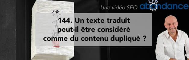 Un texte traduit peut-il être considéré comme contenu dupliqué ? – Vidéo SEO numéro 144