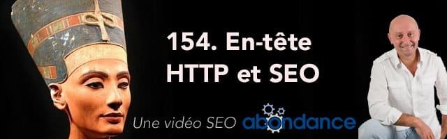 En-tête HTTP et SEO – Vidéo SEO Abondance N°154