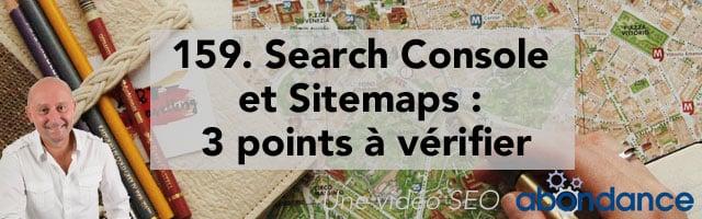 Search Console et Sitemaps : 3 points à vérifier – Vidéo SEO Abondance N°159