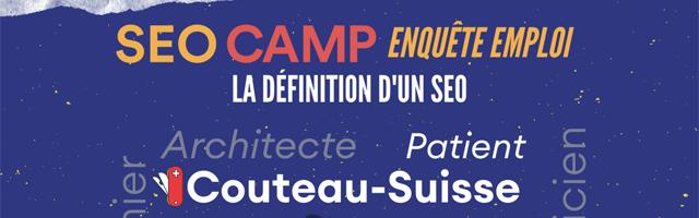 Le SEO Camp dévoile les premiers résultats d'une étude sur le métier de référenceur en France