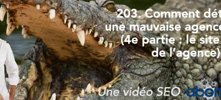 Comment détecter une mauvaise agence SEO (4e partie : le site web de l'agence) ? –  Vidéo SEO Abondance N°203