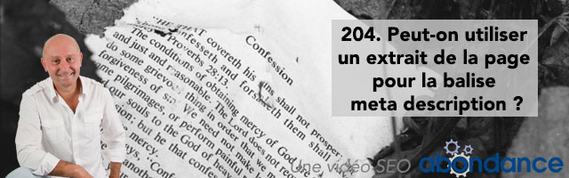 Peut-on utiliser un extrait de la page pour la balise meta description ? –  Vidéo SEO Abondance N°204