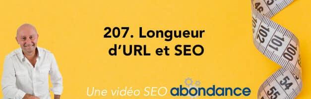 Longueur d'URL et SEO –  Vidéo SEO Abondance N°207