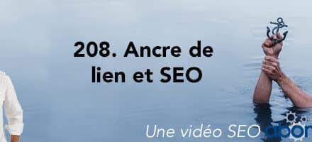 Ancrage de lien et SEO –  Vidéo SEO Abondance N°208